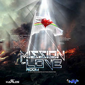 Mission Of Love Riddim von Various Artists