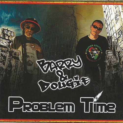 Problem Time by Dougie