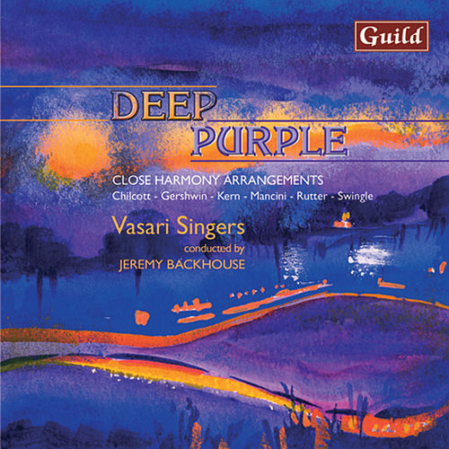 Deep Purple - Close Harmony Arrangements for Choirs by Vasari Singers