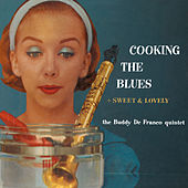 Cooking the Blues + Sweet & Lovely by Buddy DeFranco