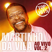 Top Hits Ao Vivo, Vol. 2 by Martinho da Vila