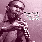 Closer Walk by George Lewis