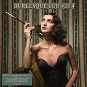 Burlesque Lounge 4 by Various Artists