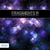 Fragments 19 - Experimental Side of Minimal Techno by Various Artists