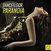 Dancefloor Paranoia by Various Artists