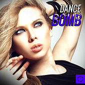 Dance Bomb by Various Artists