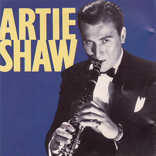 Artie Shaw by Artie Shaw