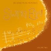 Big Band Music Memories: Swing Era, Vol. 2 by Various Artists