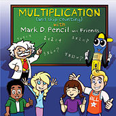 Multiplication by Mark D. Pencil