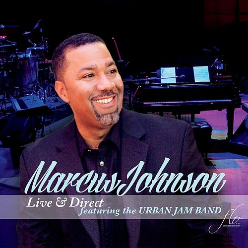 Live & Direct by Marcus Johnson