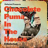 Defected Presents Chocolate Puma In The House by Various Artists