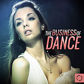 The Business of Dance by Various Artists
