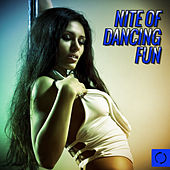 Nite of Dancing Fun by Various Artists