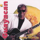 Con Sabor Tropical by Guayacan Orquesta