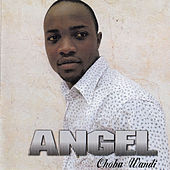 Choba Wandi by Angel