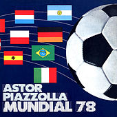 Mundial '78 by Astor Piazzolla
