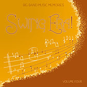 Big Band Music Memories: Swing Era, Vol. 4 by Various Artists