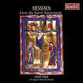 Messiaen: Livre Du Saint Sacrement by Anne Page