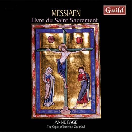 Messiaen: Livre Du Saint Sacrement by Anne Page
