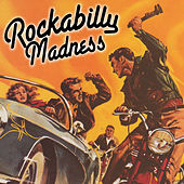 Rockabilly Madness by Various Artists