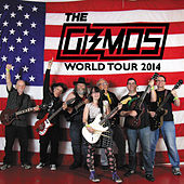 Gizmos World Tour 2014 by The Gizmos