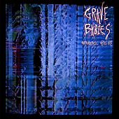 Holographic Violence by Grave Babies
