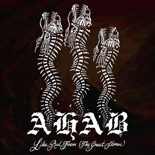 Like Red Foam (The Great Storm) by Ahab