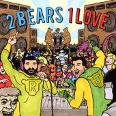 2 Bears 1 Love Sampler von Various Artists