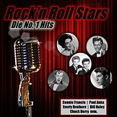 Rock'n Roll Stars Die No. 1 Hits (Connie Francis, Paul Anka, Everly Brothers, Bill Haley, Chuck Berry) von Various Artists