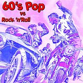 60's Pop vs Rock 'n'Roll von Various Artists