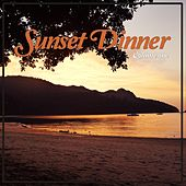 Sunset Dinner, Vol. 1 (Lounging Beats & Dinner Tunes) by Various Artists