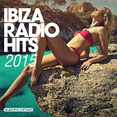 Ibiza Radio Hits 2015 - EP by Various Artists