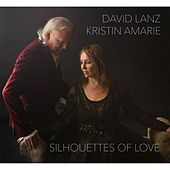 Silhouettes of Love by David Lanz