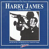 The Best Of Harry James & His Orchestra von Harry James