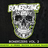 Bonerizers, Vol. 2 - Single by Various Artists