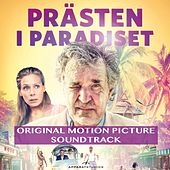Prästen I Paradiset (Original Motion Picture Soundtrack) by Various Artists