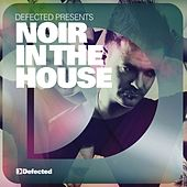 Defected Presents Noir In The House Album Sampler by Various Artists