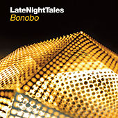 Late Night Tales - Bonobo by Various Artists