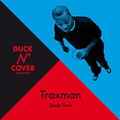 Slash Time by Traxman