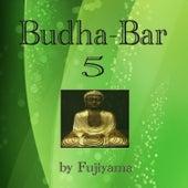 Budha-Bar 5 by Fujiyama