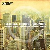 Global House Sounds, Vol. 3.0 by Various Artists