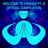 Welcome To Pangea, Pt. 8: Official Compilation - EP by Various Artists