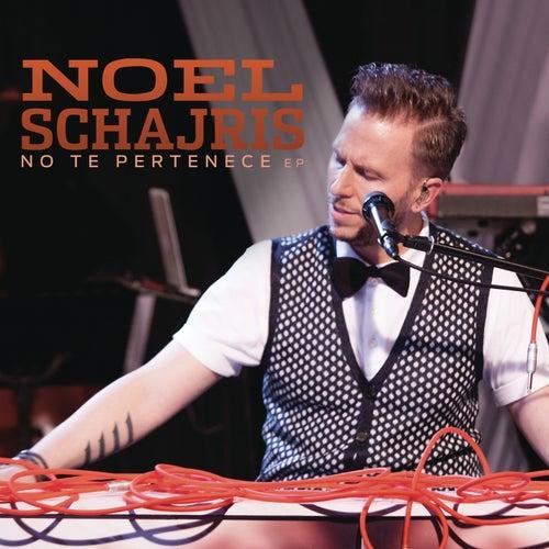 No Te Pertenece by Noel Schajris