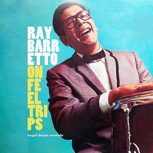 On Feel Trips - With Summer in Mind by Ray Barretto