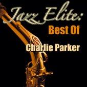 Jazz Elite: Best Of Charlie Parker by Charlie Parker