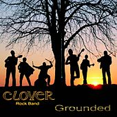 Grounded by Clover