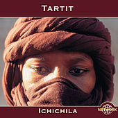 Tartit: Ichichila by Tartit