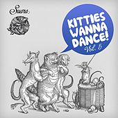 Kitties Wanna Dance, Vol. 5 by Various Artists