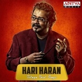 Hari Haran Telugu Best Songs by Various Artists