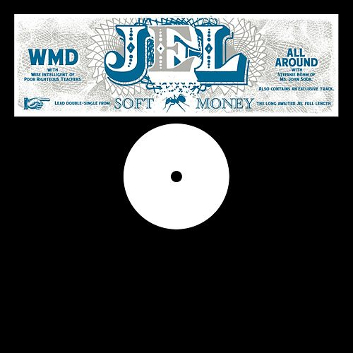 WMD / All Around by Jel (Anticon)